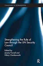 Strengthening the Rule of Law through the UN Security Council