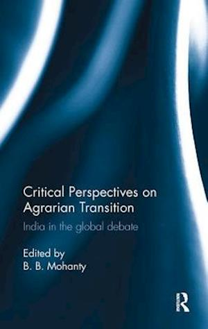 Critical Perspectives on Agrarian Transition