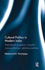 Cultural Politics in Modern India