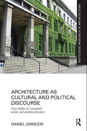 Architecture as Cultural and Political Discourse