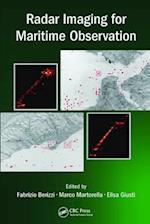 Radar Imaging for Maritime Observation (Signal and Image Processing of Earth Observations)