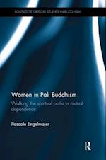 Women in Pali Buddhism (Routledge Critical Studies in Buddhism)