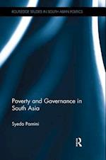 Poverty and Governance in South Asia (Routledge Studies in South Asian Politics)