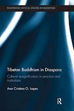 Tibetan Buddhism in Diaspora (Routledge Critical Studies in Buddhism)