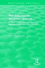 Film Education in Secondary Schools (1983) (Routledge Revivals)