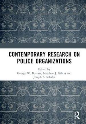 Contemporary Research on Police Organizations