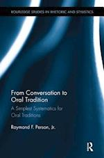 From Conversation to Oral Tradition (Routledge Studies in Rhetoric and Stylistics)