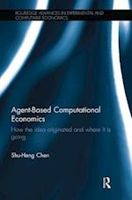 Agent-Based Computational Economics (Routledge Advances in Experimental and Computable Economics)