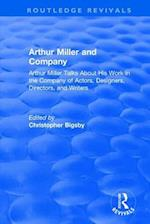 : Arthur Miller and Company (1990) (Routledge Revivals)