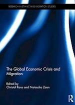 The Global Economic Crisis and Migration (Research in Ethnic and Migration Studies)