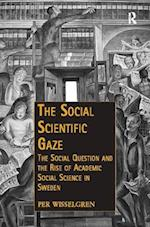 The Social Scientific Gaze (Public Intellectuals and the Sociology of Knowledge)