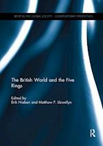 The British World and the Five Rings (Sport in the Global Society - Historical Perspectives)