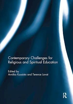 Contemporary Challenges for Religious and Spiritual Education