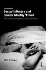 Sexual Intimacy and Gender Identity 'Fraud'