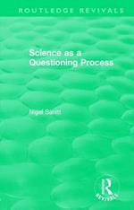 : Science as a Questioning Process (Routledge Revivals)