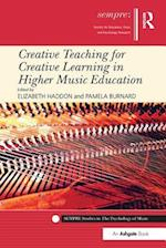 Creative Teaching for Creative Learning in Higher Music Education (Sempre Studies in the Psychology of Music)