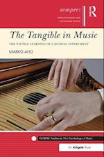 The Tangible in Music (Sempre Studies in the Psychology of Music)