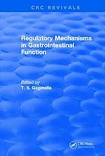 Regulatory Mechanisms in Gastrointestinal Function (1995) (CRC Press Revivals)