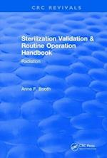 Sterilization Validation and Routine Operation Handbook (2001) (CRC Press Revivals)