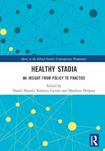 Healthy Stadia (Sport in the Global Society - Contemporary Perspectives)