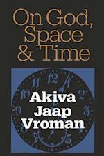On God, Space, and Time