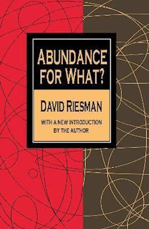 Abundance for What?