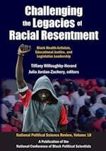 Challenging the Legacies of Racial Resentment