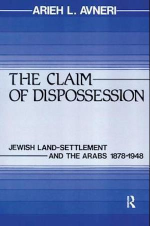 The Claim of Dispossession
