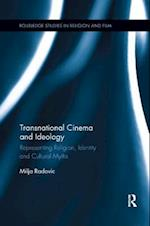 Transnational Cinema and Ideology (Routledge Studies in Religion and Film)