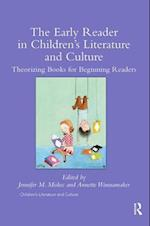 The Early Reader in Children's Literature and Culture (Children's Literature and Culture)