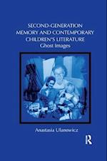 Second-Generation Memory and Contemporary Children's Literature (Children's Literature and Culture)