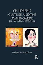 Children's Culture and the Avant-Garde (Children's Literature and Culture)