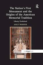 The Nation's First Monument and the Origins of the American Memorial Tradition