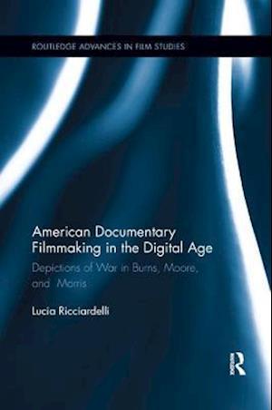 American Documentary Filmmaking in the Digital Age