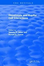 Hepatocyte and Kupffer Cell Interactions (1992) (CRC Press Revivals)