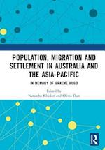 Population, Migration and Settlement in Australia and the Asia-Pacific