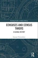 Censuses and Census Takers (Routledge Studies in Modern History)