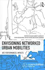 Networked Urban Mobilities (Networked Urban Mobilities Series)