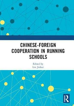 Chinese-Foreign Cooperation in Running Schools