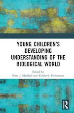 Young Children's Developing Understanding of the Biological World