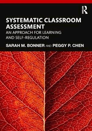 Systematic Classroom Assessment