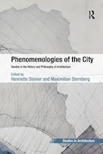 Phenomenologies of the City (Ashgate Studies in Architecture)