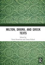 Milton, Drama, and Greek Texts