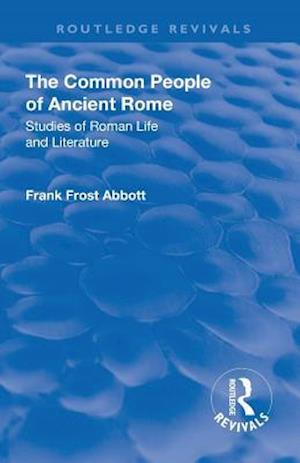 Revival: The Common People of Ancient Rome (1911)