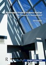 Architectural Projects of Marco Frascari (Ashgate Studies in Architecture)