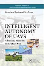 Intelligent Autonomy of UAVs (Chapman HallCRC Artificial Intelligence and Robotics Series)