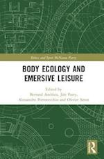 Body Ecology and Emersive Leisure (Ethics and Sport)