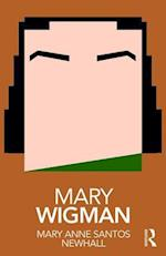 Mary Wigman (Routledge Performance Practitioners)