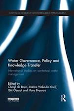 Water Governance, Policy and Knowledge Transfer (Earthscan Studies in Water Resource Management)