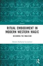 Ritual Embodiment in Modern Western Magic (Gnostica)